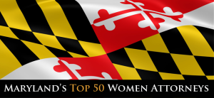Maryland Top 50 Women Attorneys Badge